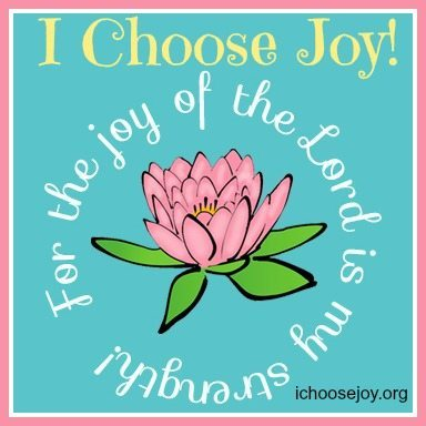 I Choose Joy!