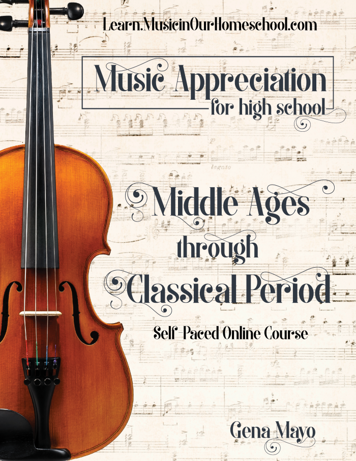 Music Appreciation Middle Ages Through Classical Period self-paced online music course